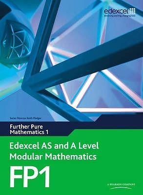 Edexcel AS and A Level Modular Mathematics FP1 (Further