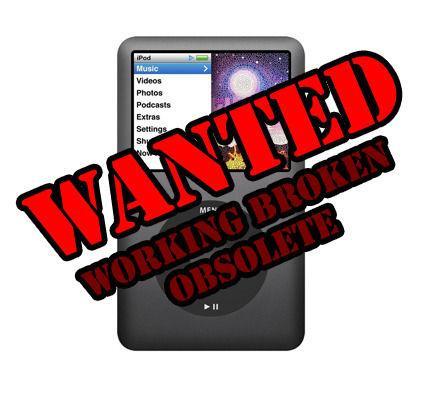 WANTING YOUR WORKING/BROKEN/OBSELETE APPLE iPODS
