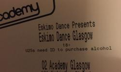X5 tickets for sale for ESKIMO dance. Selling for £10