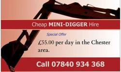 Mini digger, self-drive hire in Chester, just £55 per