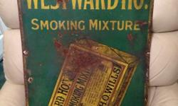Westward ho smoking original sign Great item Has rust